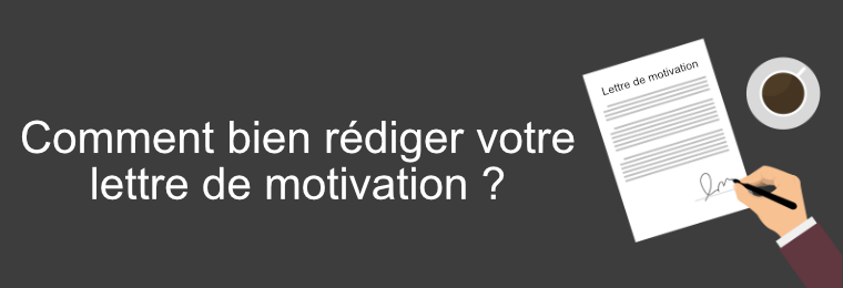 comment rédiger sa lettre de motivation ?